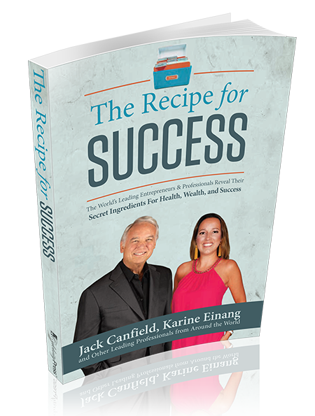 The Recipe for Success with Karine Einang and Jack Canfield